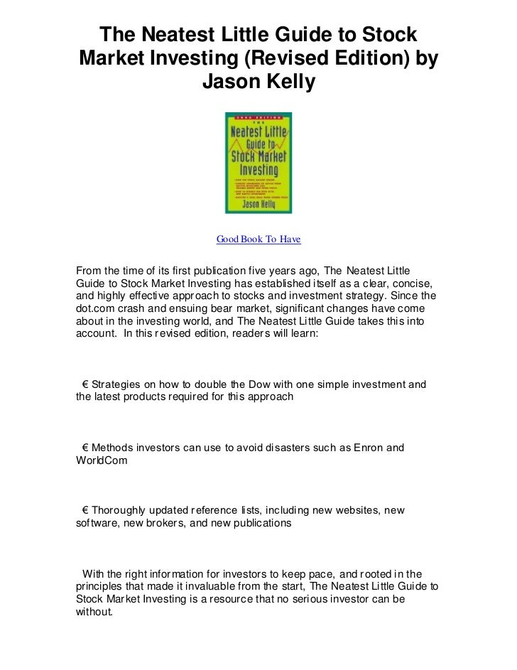 The Neatest Little Guide to StockMarket Investing (Revised Edition) by            Jason Kelly                             ...