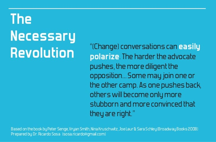 """TheNecessary                                             """"(Change) conversations can easilyRevolution                     ..."""