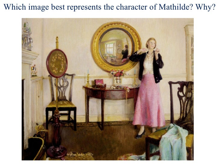 Which image best represents the character of Mathilde? Why?