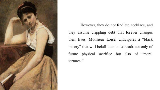 an analysis of the characters of hester and mathilde in the necklace by guys de maupassant and the r