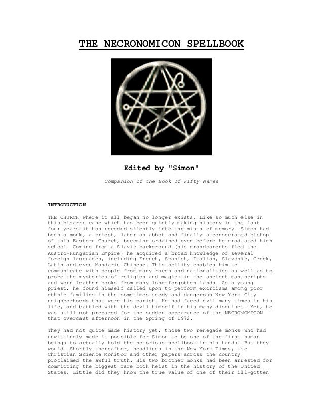 """THE NECRONOMICON SPELLBOOK                        Edited by """"Simon""""                  Companion of the Book of Fifty NamesI..."""