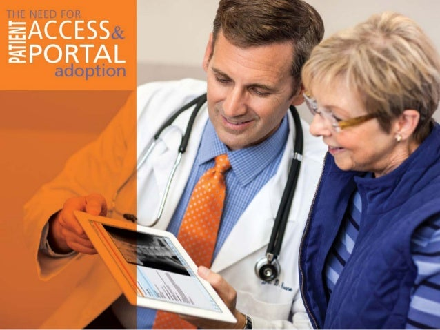 The Need for Patient Access and Portal Adoption