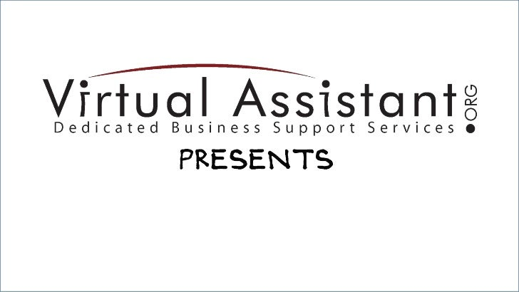The Need for Virtual Assistants