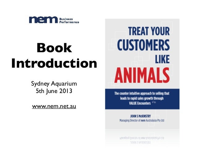 The nem Way: The VALUE Encounter - Treat Your Customers Like Animals
