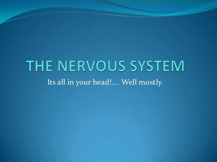 Its all in your head!.... Well mostly.