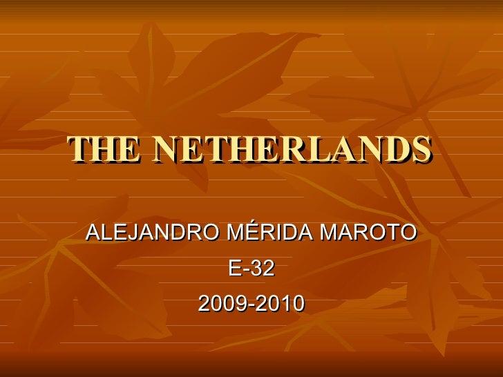The Netherlands Alexander
