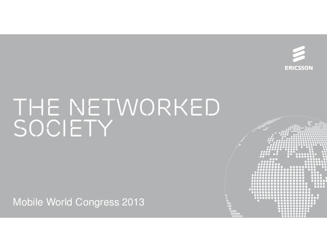 The NetworkedSocietyMobile World Congress 2013