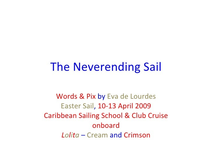 The Neverending Sail