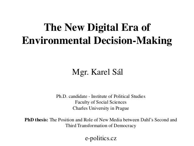 The New Digital Era of Environmental Decision-Making