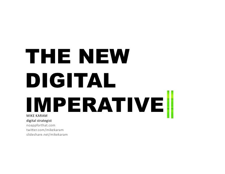 THE NEW DIGITAL IMPERATIVE