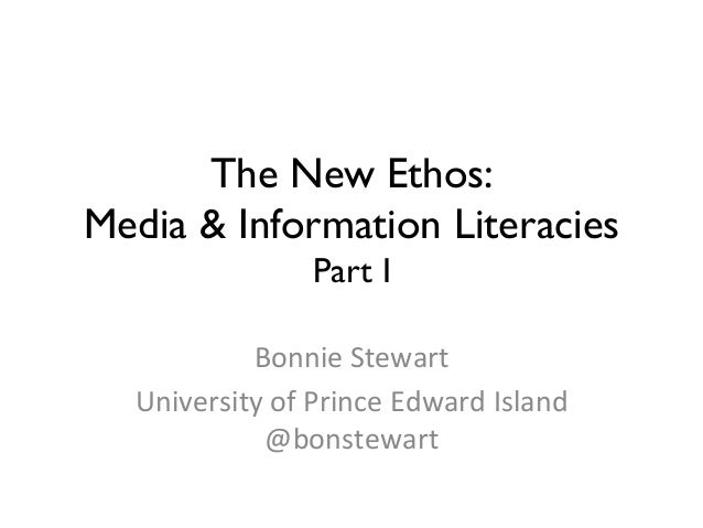 The New Ethos: Media & Information Literacies Part I