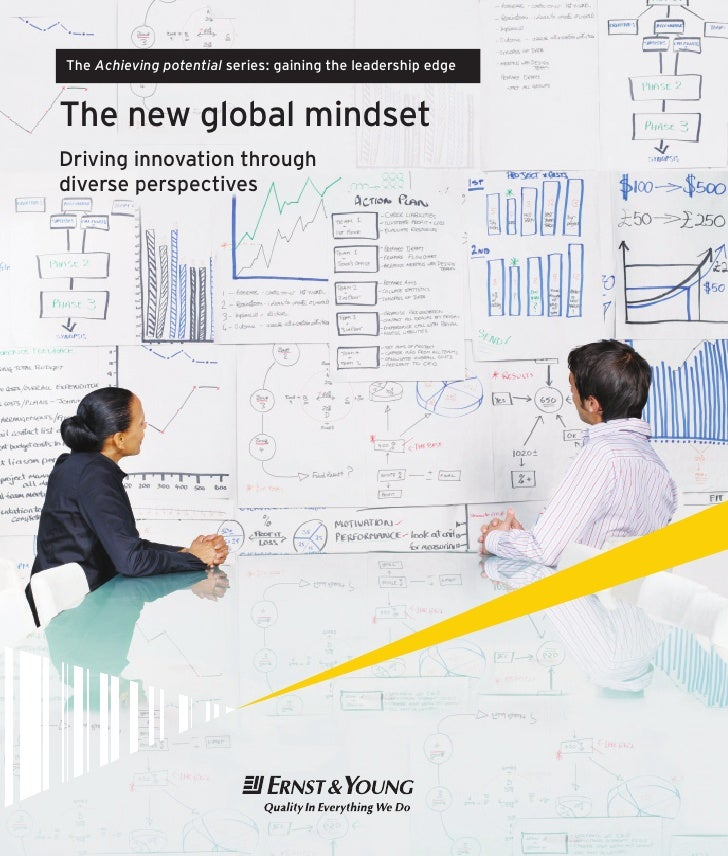 The Achieving potential series: gaining the leadership edgeThe new global mindsetDriving innovation throughdiverse perspec...