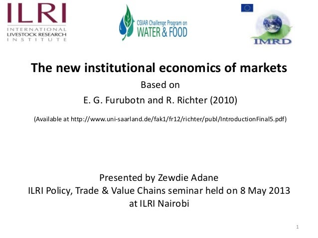 The new institutional economics of markets