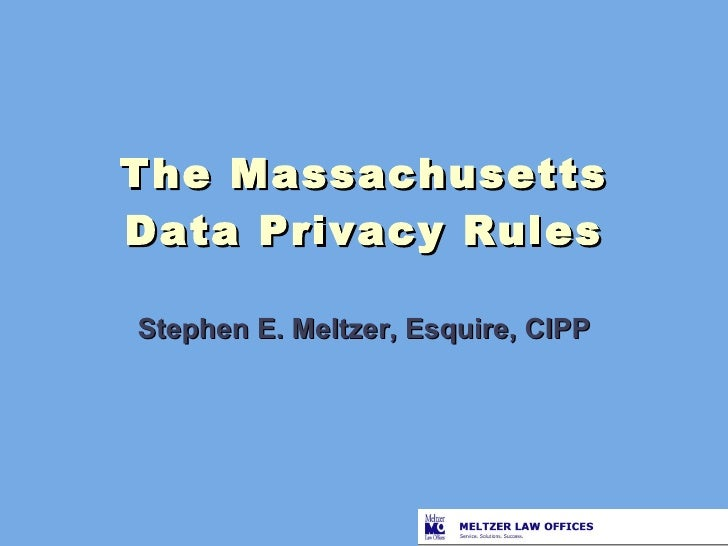The New Massachusetts Privacy Rules (February 2, 2010)