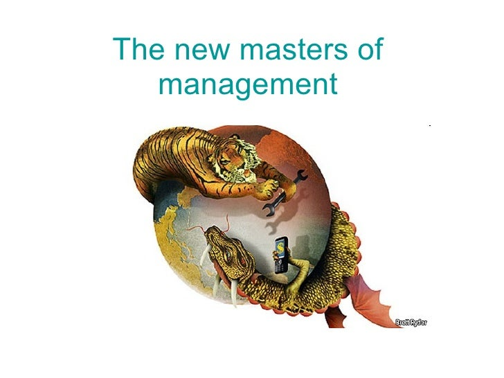 The new masters of management