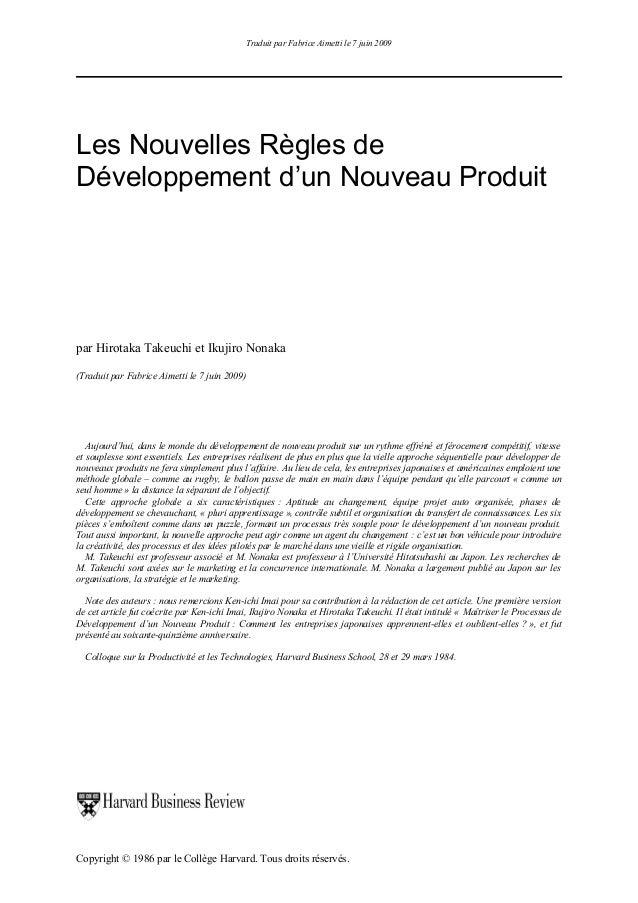 Traduit par Fabrice Aimetti le 7 juin 2009  Les Nouvelles Règles de Développement d'un Nouveau Produit  par Hirotaka Takeu...