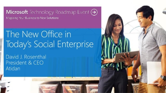 The New Office in Today's Social Enterprise from Atidan