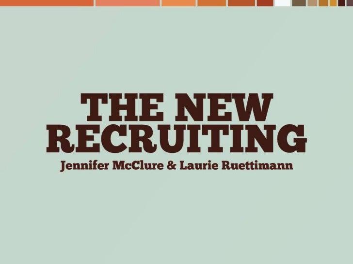 The New Recruiting via Brazen Careerist