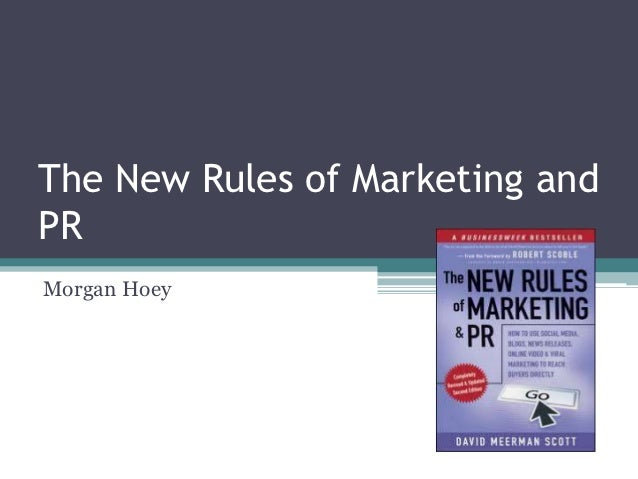 The New Rules of Marketing andPRMorgan Hoey