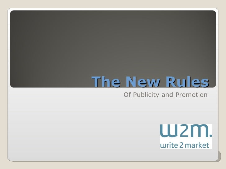 The New Rules Of Publicity and Promotion
