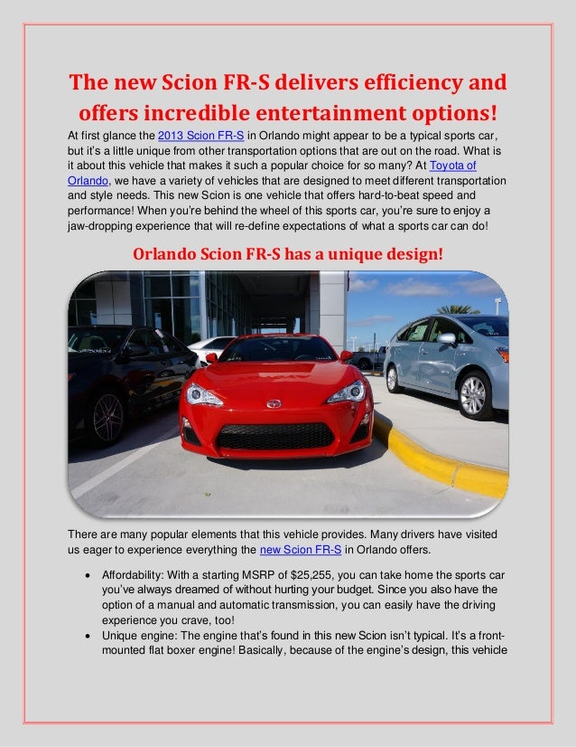 The new Scion FR-S delivers efficiency and offers incredible entertainment options