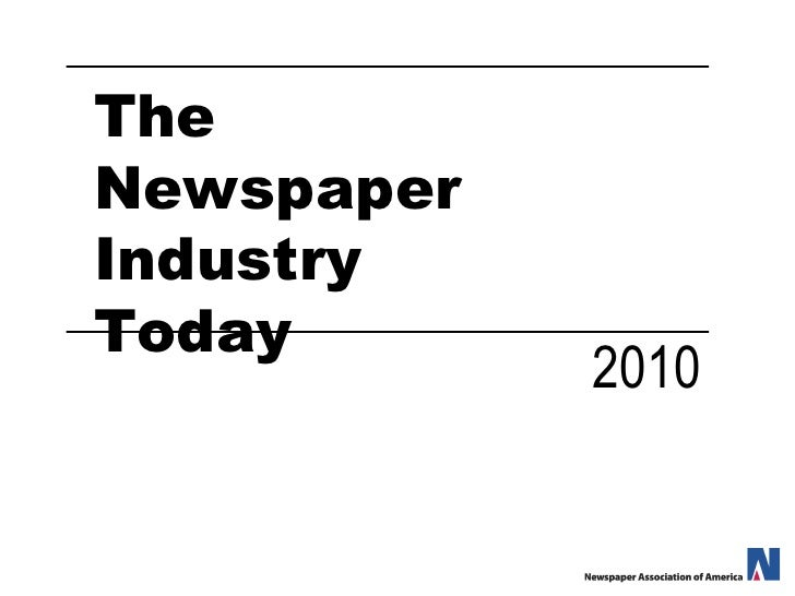 The Newspaper Industry Today