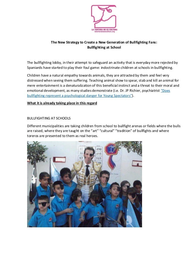 The New Strategy to Create a New Generation of Bullfighting Fans:Bullfighting at SchoolThe bullfighting lobby, in their at...