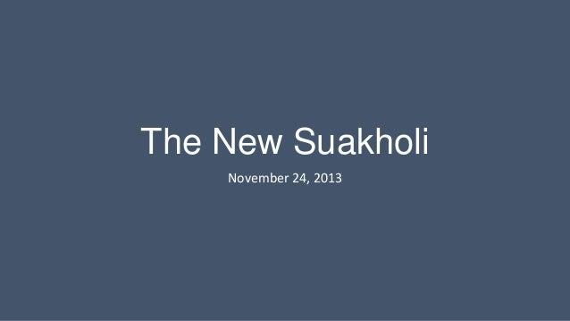 The New Suakholi November 24, 2013