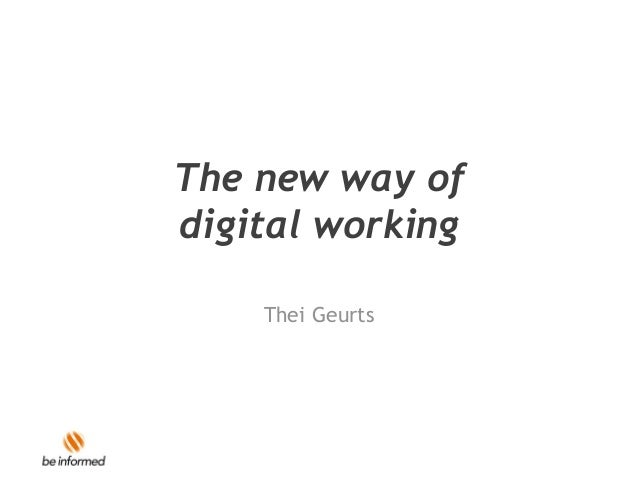 The new way of digital working Thei Geurts