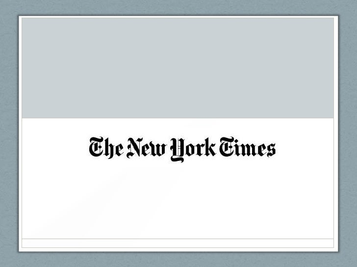 Strategy• The New York Times has an strategic focus on  delivering high-quality journalism that engages  audiences across ...