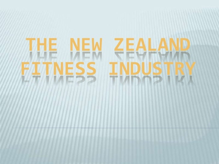 The New Zealand Fitness Industry