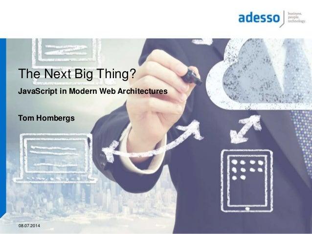 AngularJS - The Next Big Thing?