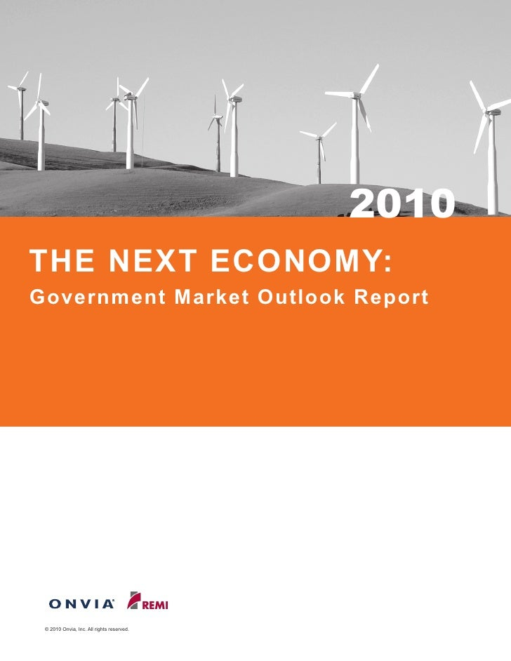 2010 THE NEXT ECONOMY: Government Market Outlook Report      © 2010 Onvia, Inc. All rights reserved.