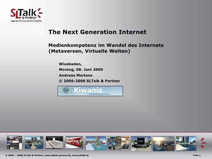 The Next Generation Internet