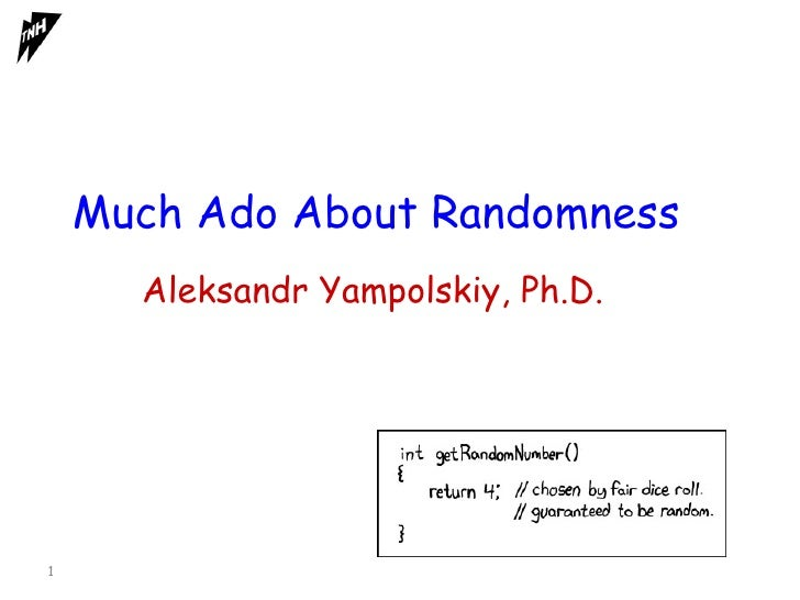 Much ado about randomness. What is really a random number?
