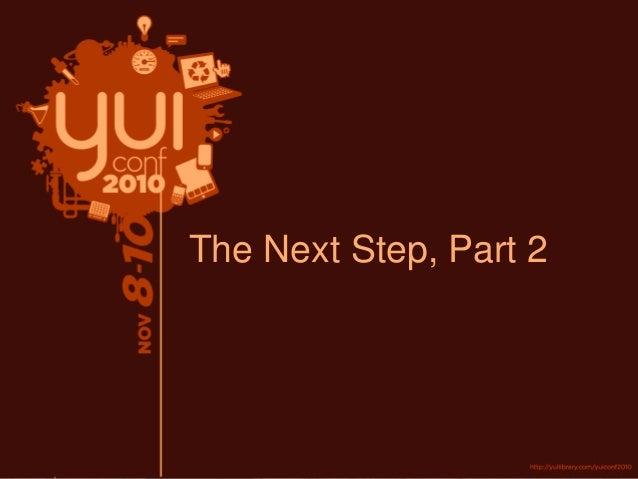 The Next Step, Part 2