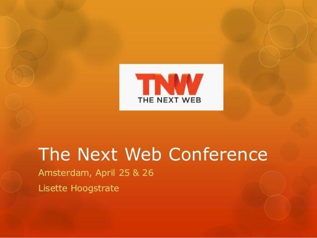 TNW Conference, April 25-26, Amsterdam