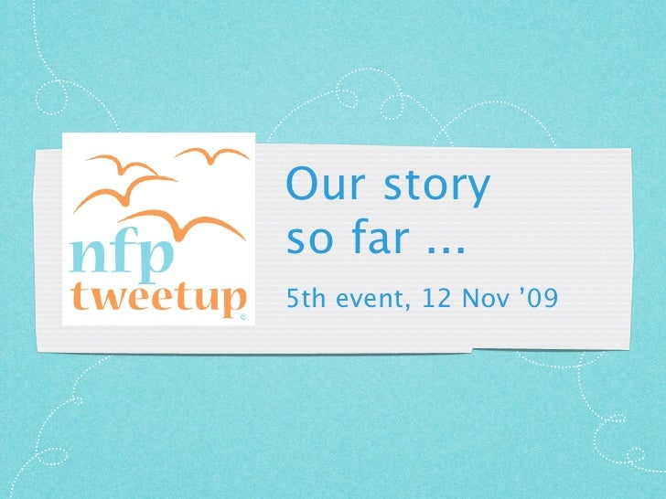 The NFPtweetup Story so far