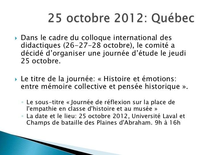   Dans le cadre du colloque international des    didactiques (26-27-28 octobre), le comité a    décidé d'organiser une j...