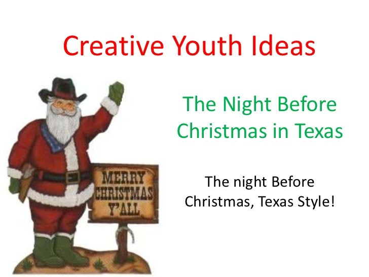 Creative Youth Ideas         The Night Before        Christmas in Texas            The night Before         Christmas, Tex...