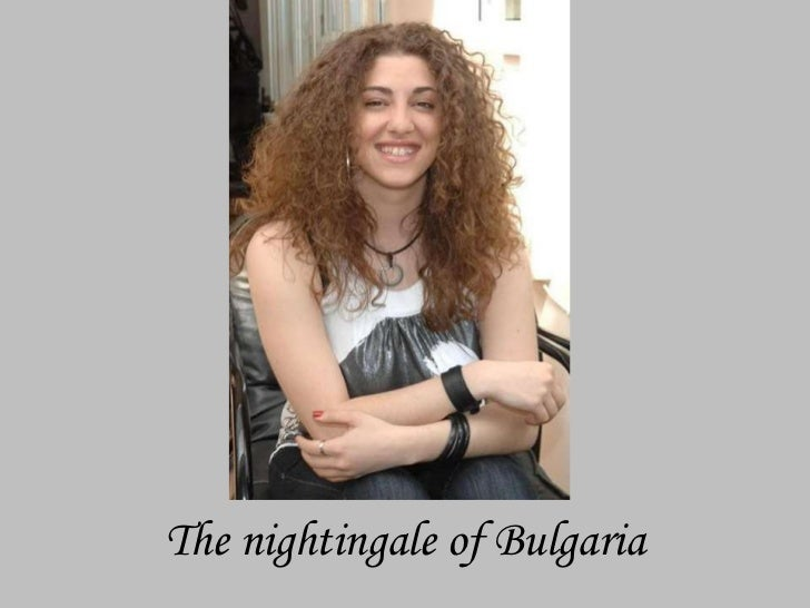The nightingale of Bulgaria