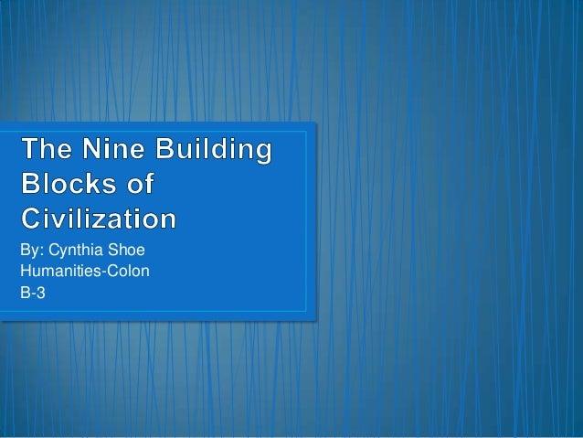 The nine building blocks of civilization