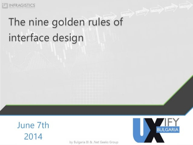 The nine golden rules of interface design