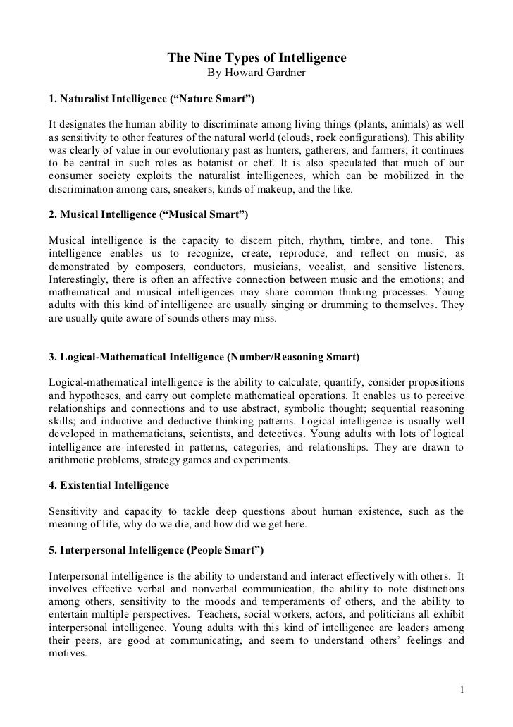 "The Nine Types of Intelligence                                     By Howard Gardner1. Naturalist Intelligence (""Nature Sm..."