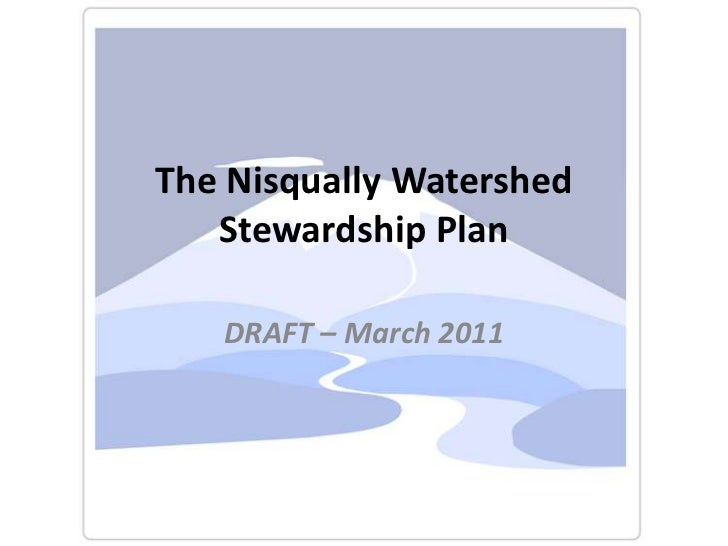 The Nisqually Watershed Stewardship Plan<br />DRAFT – March 2011<br />