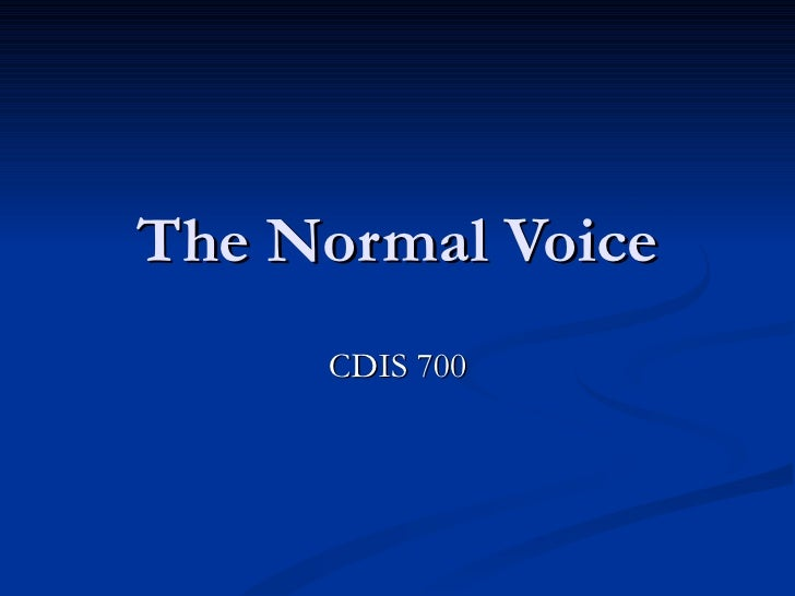 The Normal Voice CDIS 700