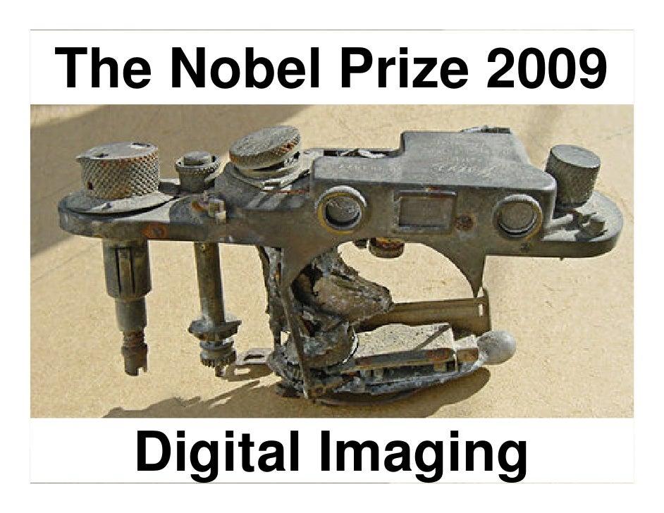 The Noble Prize 2009       Digital Imaging