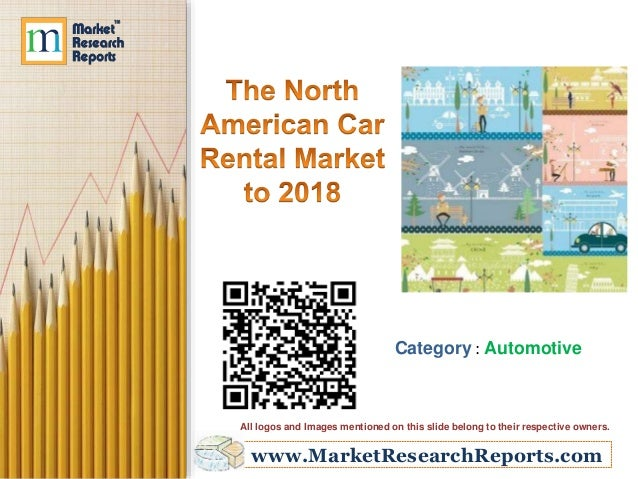 The North American Car Rental Market to 2018