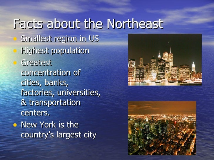 The northeastern united states for Good facts about america