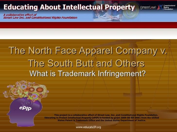 The north face apparel company v south butt 2010